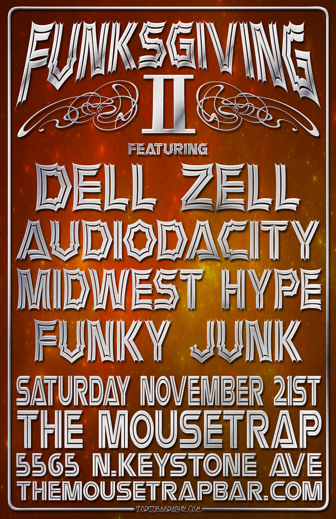 Funksgiving 2- featuring Dell Zell, Audiodacity, Midwest Hype and Funky Junk -  Saturday, November 21st