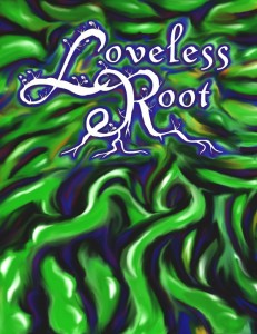Loveless Root