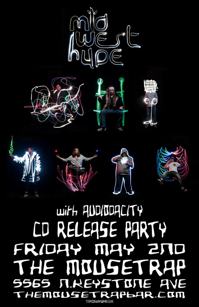 Midwest Hype CD Release Party w Audiodacity - Friday, May 2nd