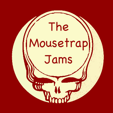 Mousetrap Jams