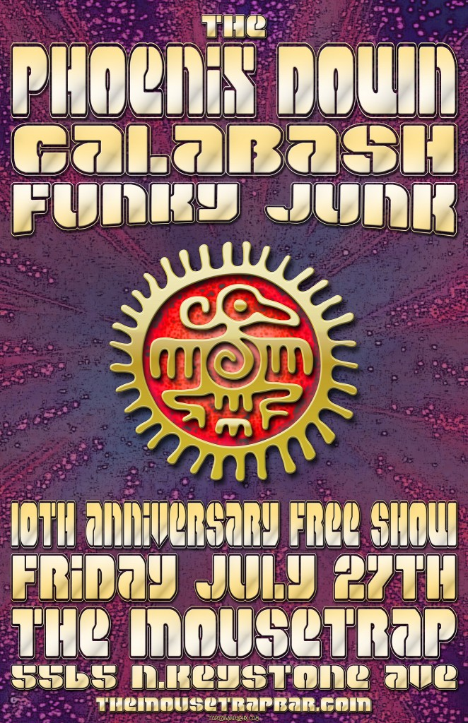 Phoenix Down, Calabash, and Funky Junk - Friday, July 27th