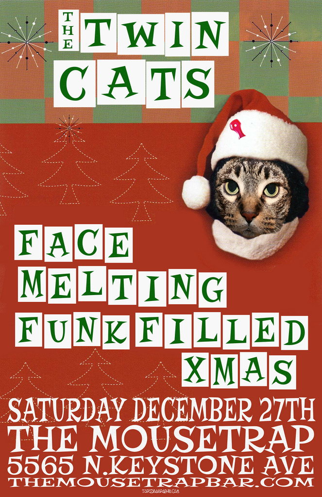 The Twin Cats - Face-Melting, Funk-Filled Xmas - Saturday, December 27th