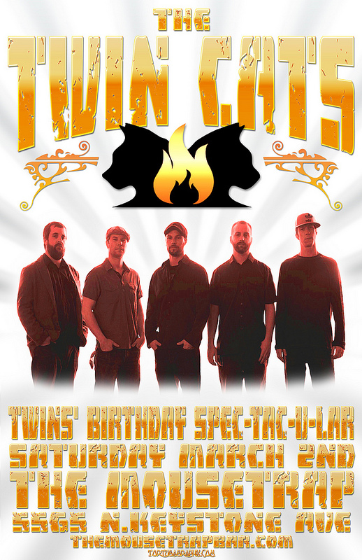 Twin's Birthday Spectacular w/ The Twin Cats - Saturday, March 2nd