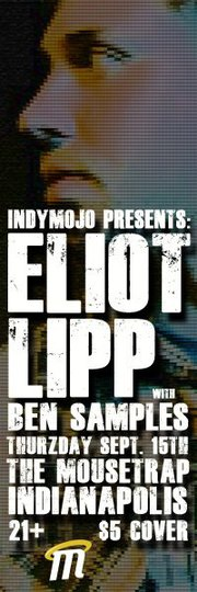 IndyMojo Presents... Altered Thurzdaze w/ELIOT LIPP & SAMPLES