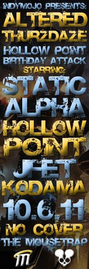 IndyMojo Presents... Altered Thurzdaze: Hollow Point's Birthday Edition