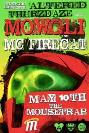 IndyMojo Presents: Altered Thurzdaze w/ Mowgli & MC Firecat