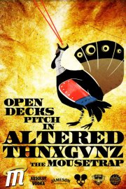 IndyMojo Presents: Altered Thnxgvnz - Open Decks & Pitch In Dinner