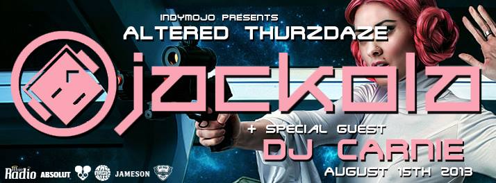 IndyMojo Presents: Altered Thurzdaze w/ Jackola