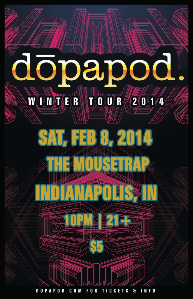 IndyMojo Presents: Dopapod @ The Mousetrap