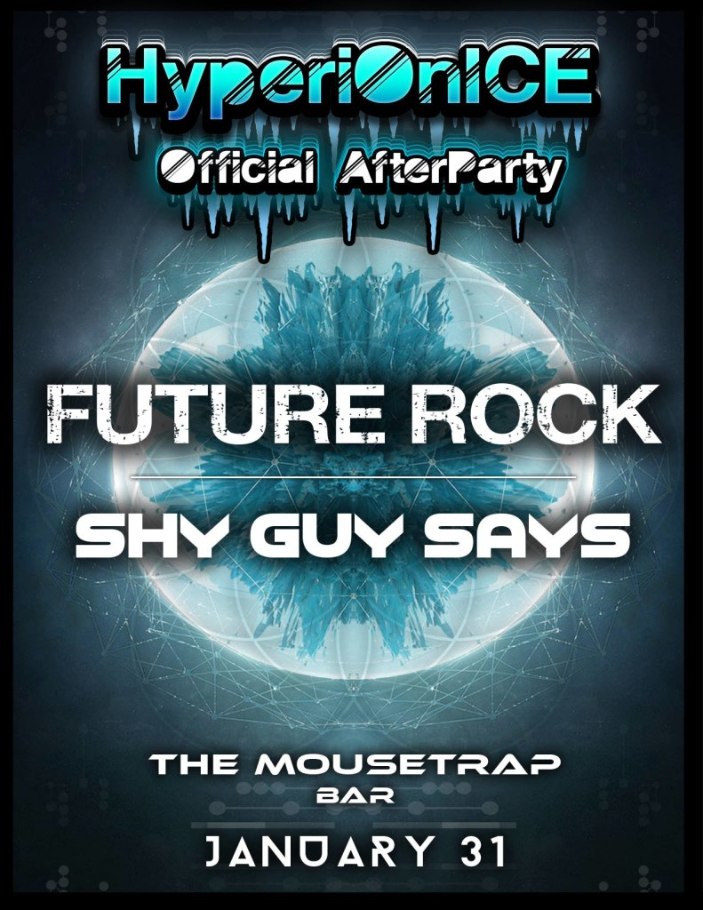 HyperiON Ice featuring  FUTURE ROCK and Shy Guy Says