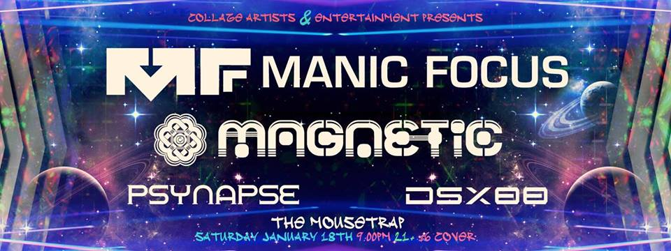 Manic Focus, Magnetic and Psynapse