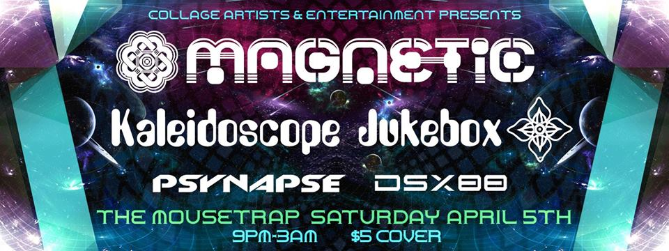 Magnetic, Kaleidoscope Jukebox, Psynapse & DSX88