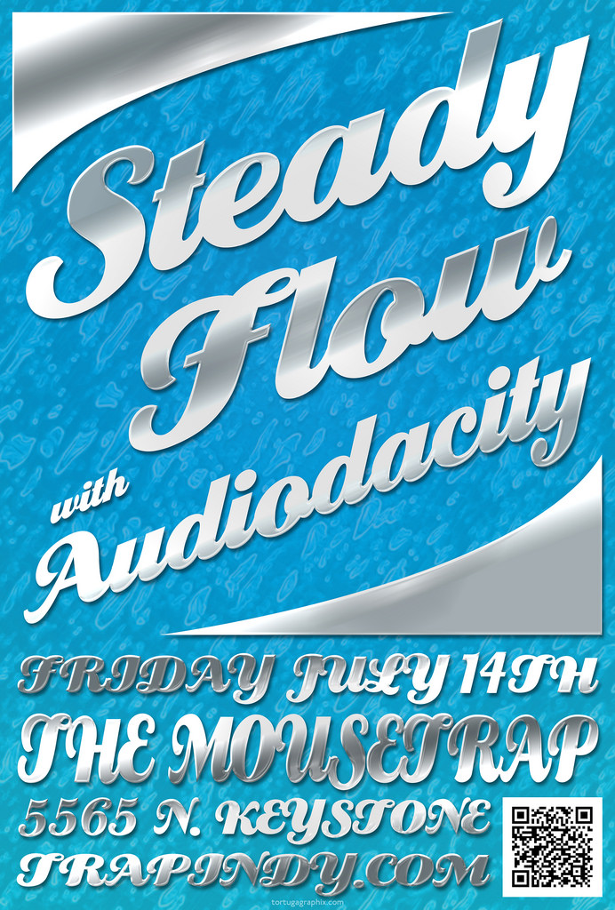 Steady Flow with Audiodacity - Friday, July 14th