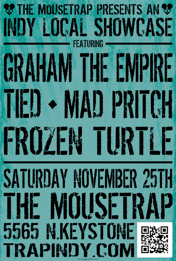 Indy Local Showcase feat. Graham The Empire, Tied, MAD Pritch and Frozen Turtle - Saturday, November 25th