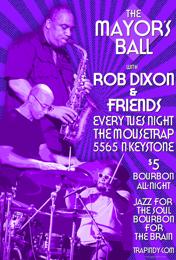 Tuesdays - Free Euchre Tourney 7pm / The Mayor's Ball Jazz Night feat. Rob Dixon 9pm