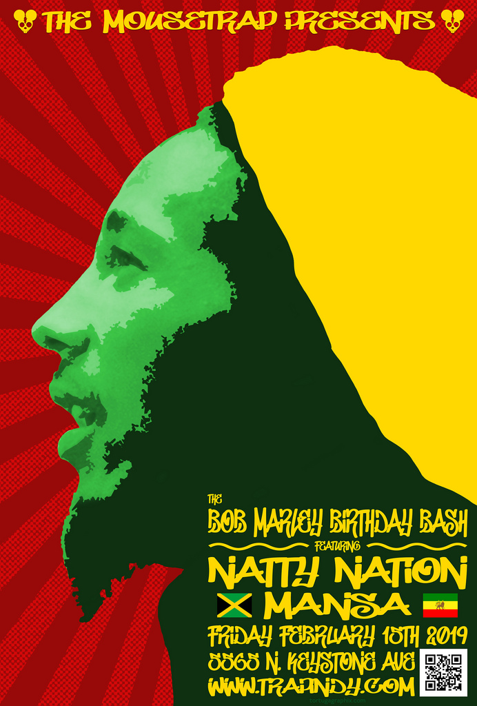 Bob Marley Birthday Bash w/ Natty Nation & .Mansa - Friday, Febrary 15th
