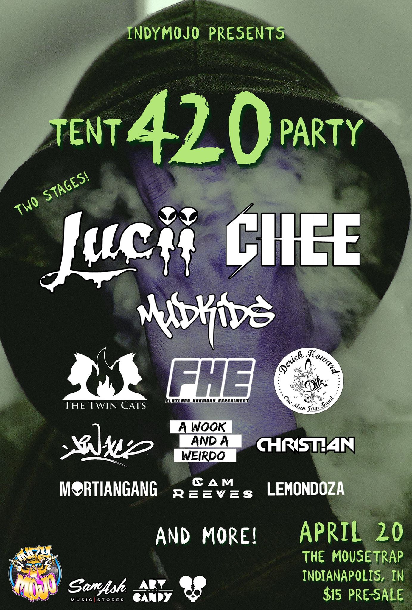 420 Tent Party w/ Lucii, Chee, Mudkids & more - Saturday, April 20th