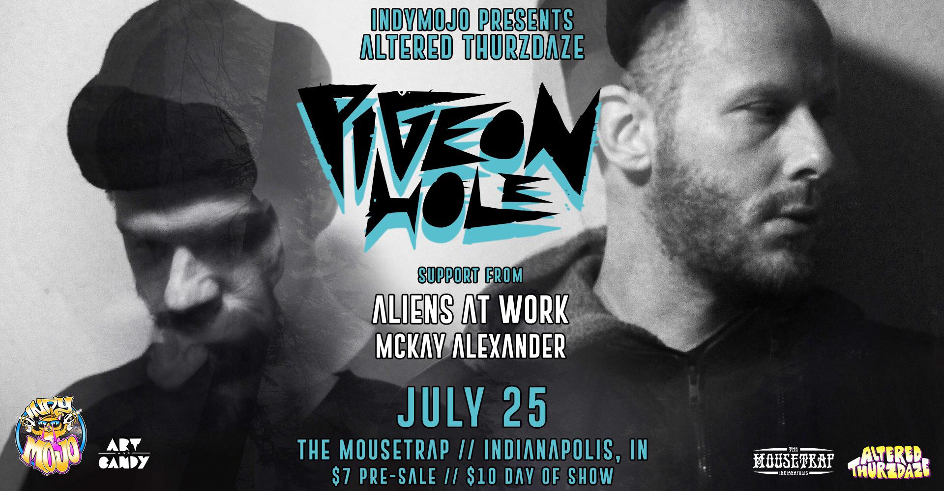 Altered Thurzdaze w/ Pigeon Hole - Thursday, July 25th