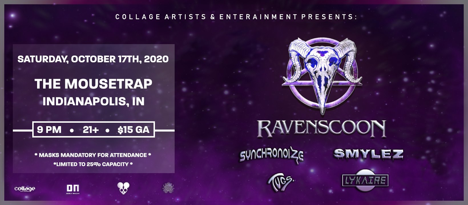 Ravenscoon w/ Synchronoize, Smylez, Lykaire & TUGS. - Saturday, October 17th