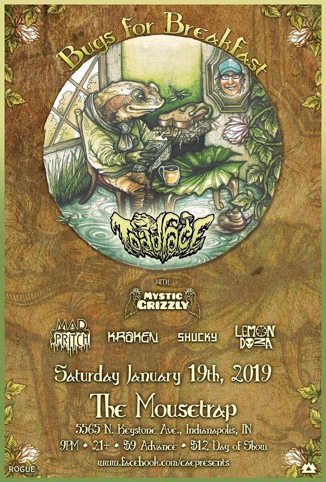 Toadface: Bugs For Breakfast Tour w/ Mystic Grizzly - Saturday, January 19th