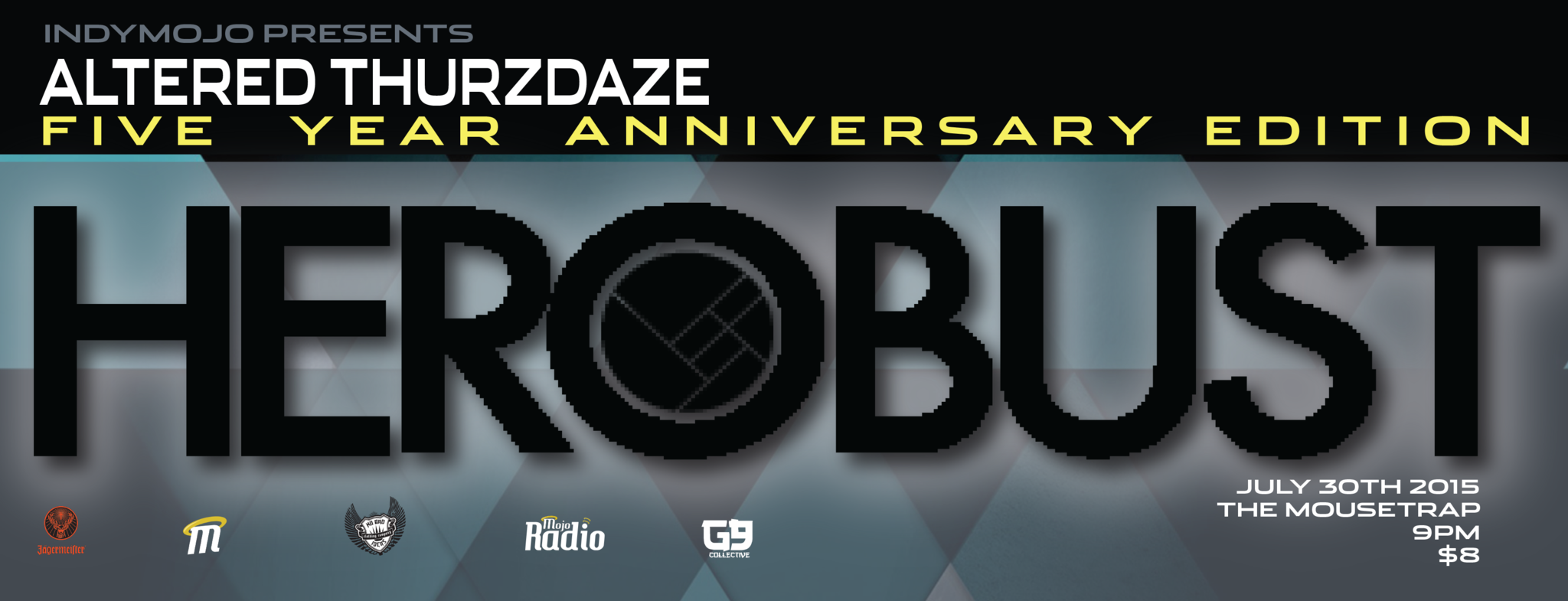 IndyMojo Presents: Altered Thurzdaze 5 Year Anniversary w/ HEROBUST